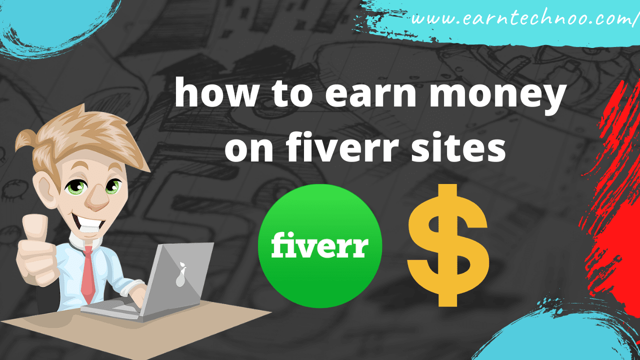 how to earn money on fiverr sites