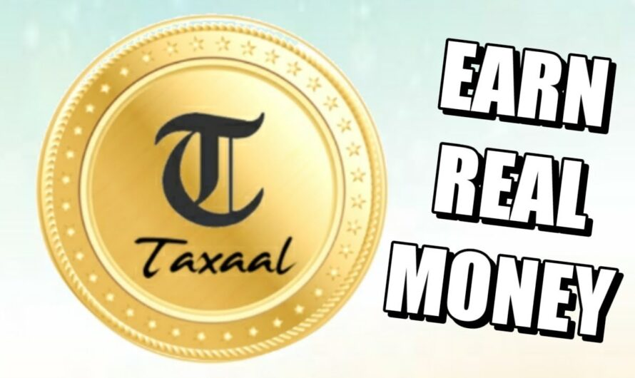 What is Taxaal App | How To Earn Money From Taxaal App Full Details