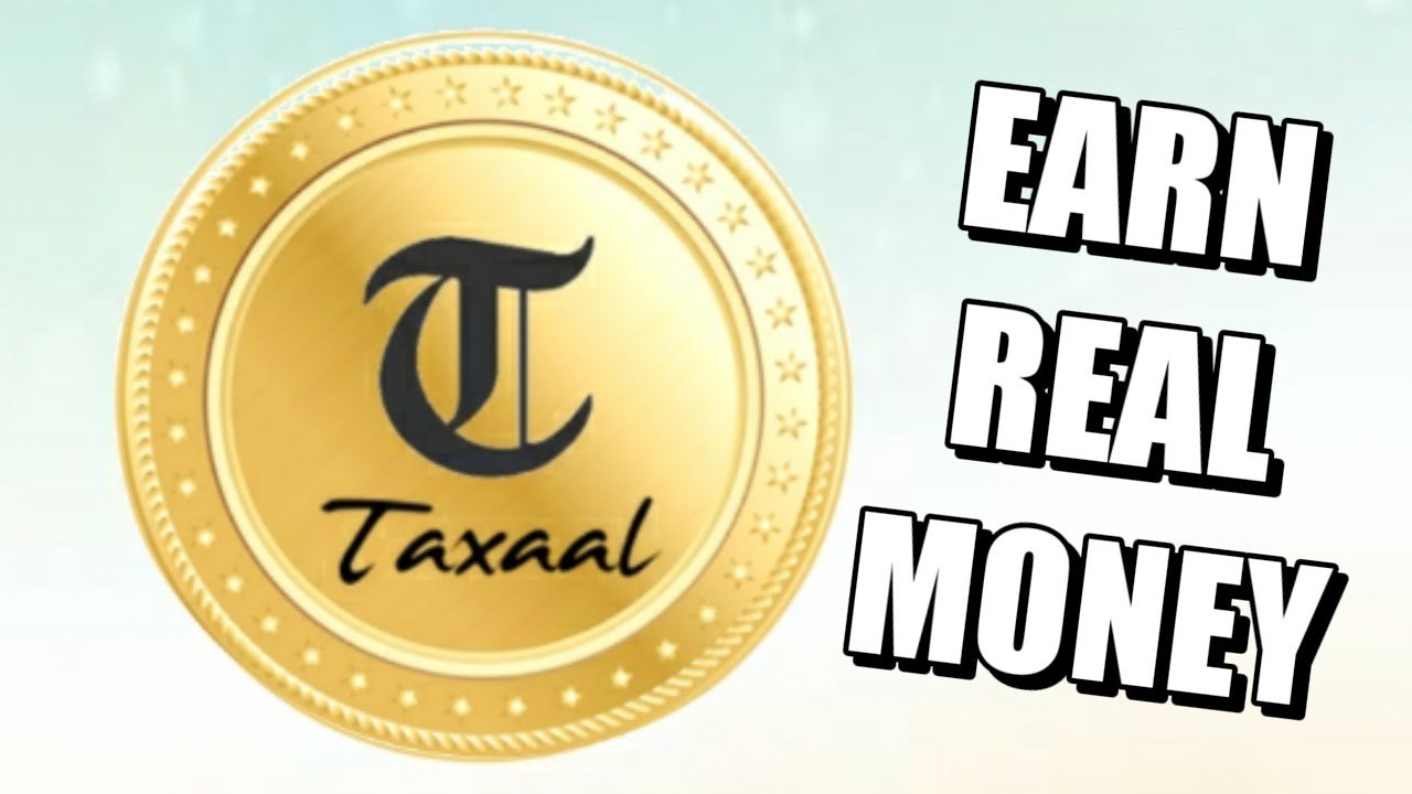 What is Taxaal App   How To Earn Money From Taxaal App Full Details